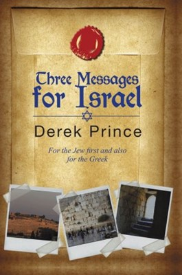 Three Messages For Israel (Paperback)