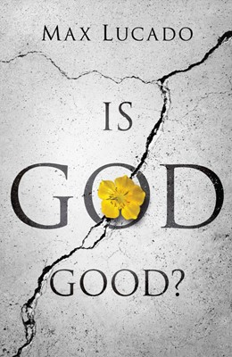 Is God Good? (Pack Of 25) (Tracts)