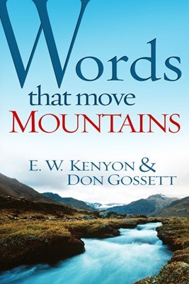 Words That Move Mountains (Mass Market)