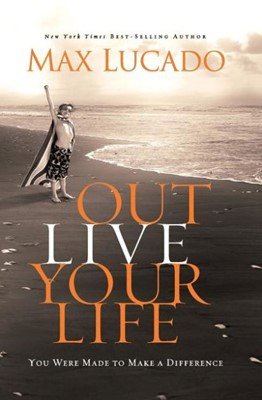 Out Live Your Life (ITPE)