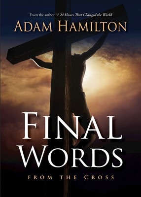 Final Words From the Cross (Paperback)