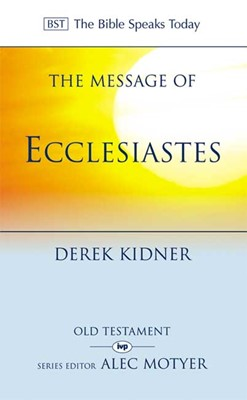 The BST Message of Ecclesiastes (Paperback)