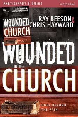 Wounded in the Church Participant's Guide with DVD (Mixed Media Product)