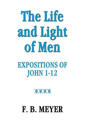 The Life And Light Of Men (Paperback)