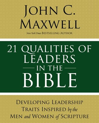 21 Qualitites Of Leaders In The Bible (Paperback)