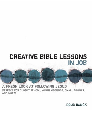 Creative Bible Lessons In Job (Paperback)