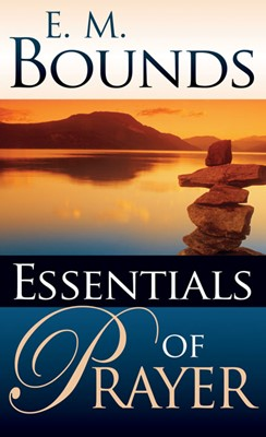 Essentials Of Prayer (Mass Market)
