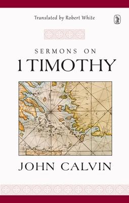 Sermons On 1 Timothy (Cloth-Bound)