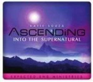 Ascending Into The Supernatural (DVD Video)