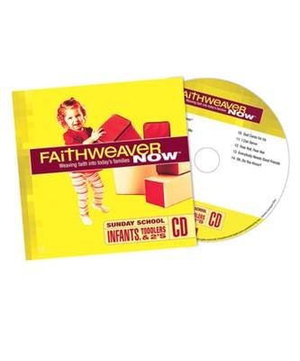 FaithWeaver Now Infants/Toddlers/Twos CD Spring 2017 (CD-Audio)