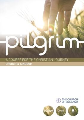 Pilgrim Bk8: Church And Kingdom (Paperback)