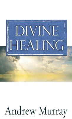 Divine Healing (Mass Market)