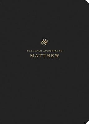 ESV Scripture Journal: Matthew (Paperback)