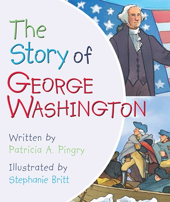 The Story of George Washington (Board Book)