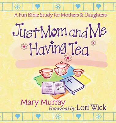Just Mom And Me Having Tea (Paperback)