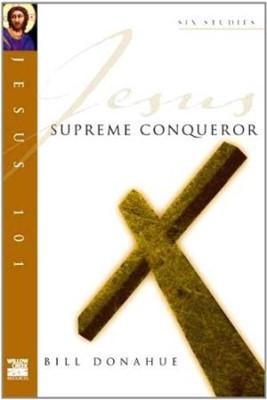 Jesus 101: Supreme Conquerer (Pamphlet)
