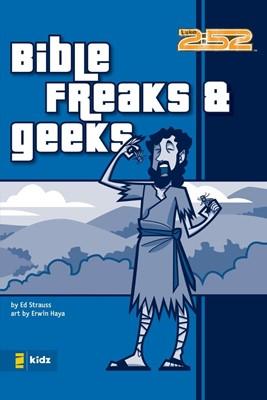 Bible Freaks And Geeks (Paperback)
