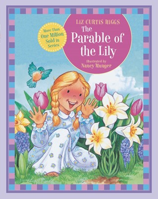 The Parable of the Lily (Board Book)