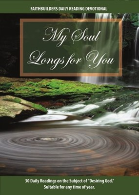 My Soul Longs For You (Paperback)