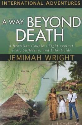 A Way Beyond Death (Paperback)