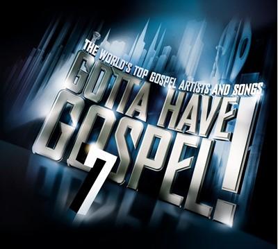 Gotta Have Gospel 7 CD & DVD (DVD & CD)