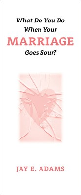 What Do You Do When Your Marriage Goes Sour?, (100 Pack) (Paperback)