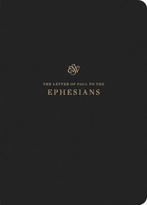 ESV Scripture Journal: Ephesians (Paperback)
