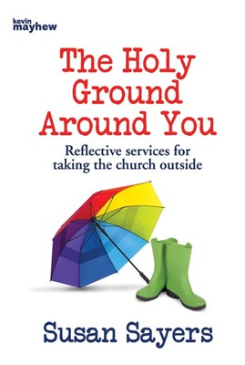 The Holy Ground Around You (Paperback)
