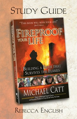 Fireproof Your Life Study Guide (Paperback)