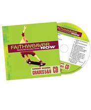 FaithWeaver Now Grades 5&6 CD Summer 2017 (CD-Audio)