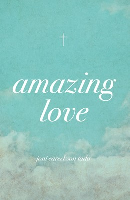 Amazing Love (Pack Of 25) (Tracts)
