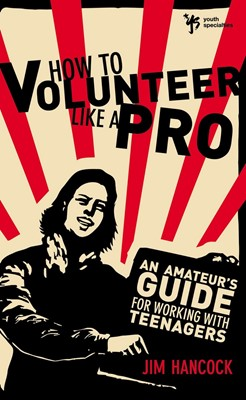 How To Volunteer Like A Pro (Paperback)