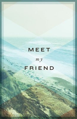 Meet My Friend (Pack of 25) (Tracts)