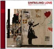 Unfailing Love CD