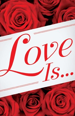 Love Is... (Pack Of 25) (Tracts)
