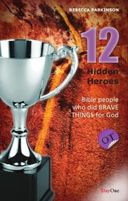 Twelve hidden heroes: Old Testament (Book 1) (Paperback)