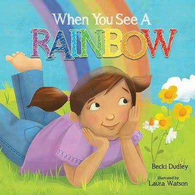 When You See A Rainbow (Board Book)