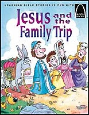 Jesus And The Family Trip   Arch Books (Paperback)