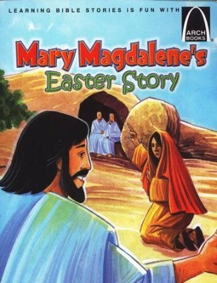 Mary Magdalene'S Easter Story   Arch Books (Poster)