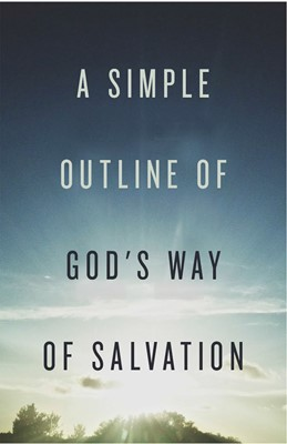 Simple Outline Of God'S Way Of Salvation (Pack Of 25) (Tracts)