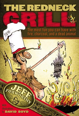 The Redneck Grill (Board Book)