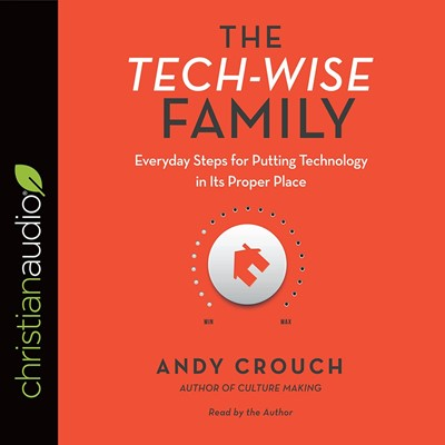 The Tech-Wise Family Audio Book (CD-Audio)