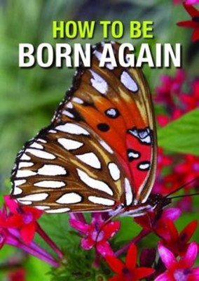 How to be Born Again Tracts (Pack of 50) (Tracts)