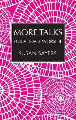 More Talks For All-Age Worship (Paperback)