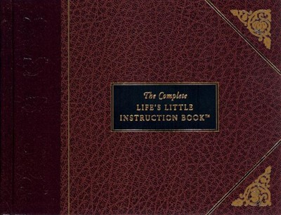 The Complete Life's Little Instruction Book (Bonded Leather)