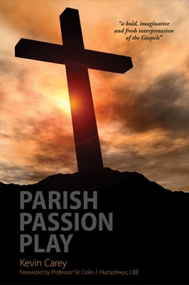 Parish Passion Play (Hard Cover)