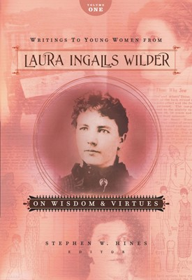 Writings To Young Women From Laura Ingalls Wilder - Volume O (Paperback)