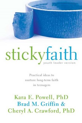 Sticky Faith, Youth Worker Edition (Paperback)