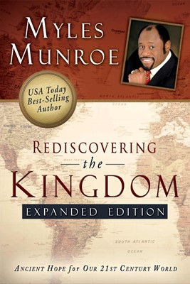 Rediscovering The Kingdom Expanded Edition (Soft Cover)