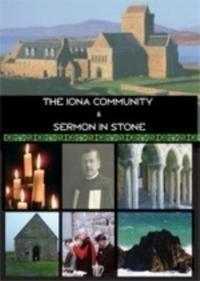 Iona Community And Sermon In Stone (DVD)